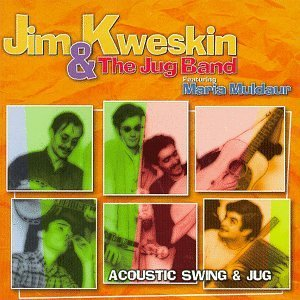 Jim & Jug Band Kweskin Acoustic Swing Vanguard Sessio Feat. Maria Muldar
