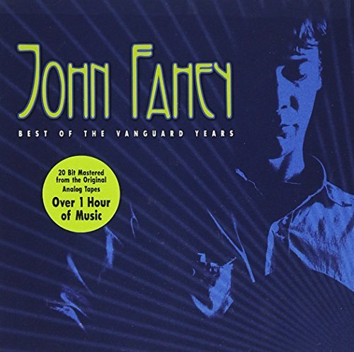 John Fahey Best Ot The Vanguard Years