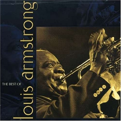 Louis Armstrong Best Of Louis Armstrong