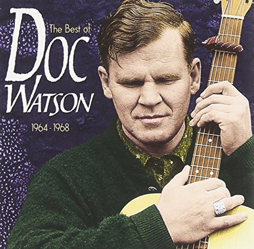 Doc Watson Best Of The Vanguard Years Vanguard Sessions