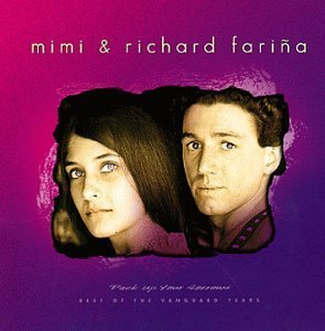 Mimi & Richard Farina Pack Up Your Sorrow Best Of Va