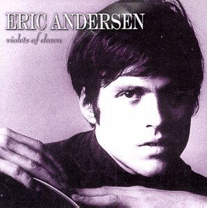 Eric Andersen Violets Of Dawn