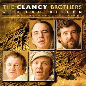 Clancy Brothers Best Of The Vanguard Years Vanguard Sessions