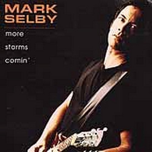 Mark Selby More Storms Comin'
