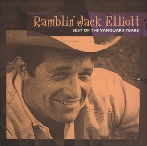 Ramblin' Jack Elliott Best Of The Vanguard Years