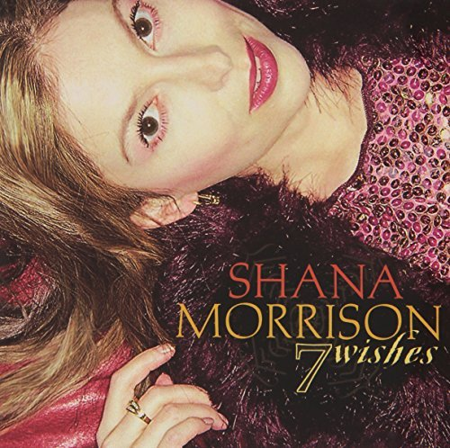 Shana Morrison 7 Wishes