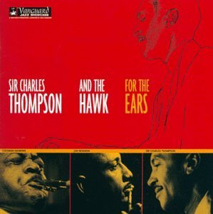 Thompson Hawkins For The Ears John Hammond's Vanguard Jazz S