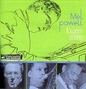 Mel Powell It's Been So Long John Hammond Vanguard Jazz Sho