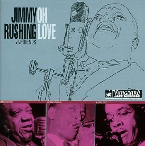 Jimmy & Friends Rushing Oh Love John Hammond's Vanguard Jazz S