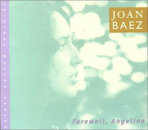 Joan Baez Farewell Angelina Incl. Bonus Tracks
