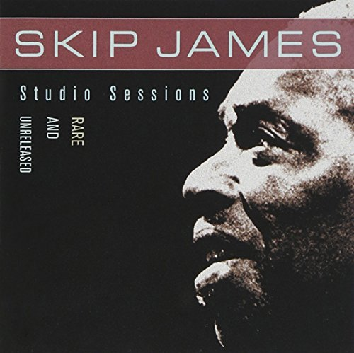 Skip James Studio Sessions Rare & Unrele