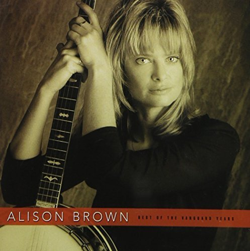Alison Brown Best Of The Vanguard Years