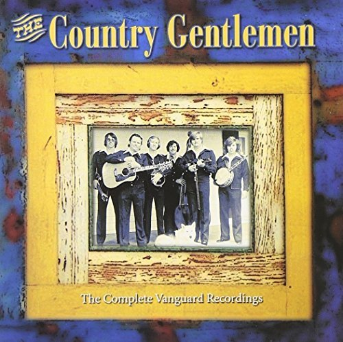 Country Gentlemen Complete Vanguard Recordings