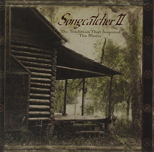 Songcatcher Ii Tradition That Soundtrack Boggs Ashley Smith Emmy Watson Carter Gunning