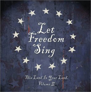 Let Freedom Sing Vol. 2 This Land Is Your Land Dylan Baez Weavers Paxton Let Freedom Sing
