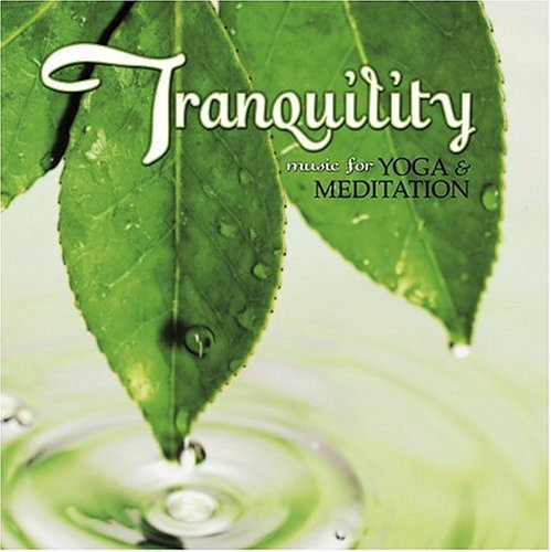 Tranquility Music For Yoga & Tranquility Music For Yoga &