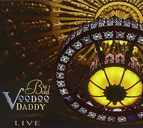 Big Bad Voodoo Daddy Live Incl. DVD