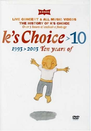 K's Choice 10 1993 2003 Ten Years Of 10 1993 2003 Ten Years Of