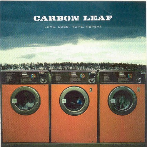 Carbon Leaf Love Loss Hope Repeat