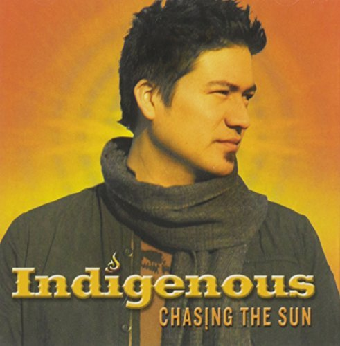 Indigenous Chasing The Sun