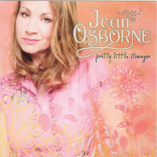 Joan Osborne Pretty Little Stranger