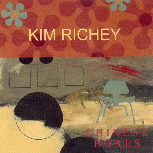 Kim Richey Chinese Boxes