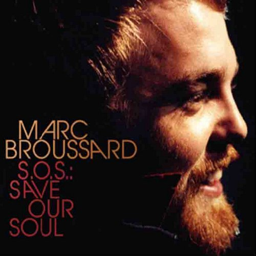 Marc Broussard S.O.S. Save Our Soul