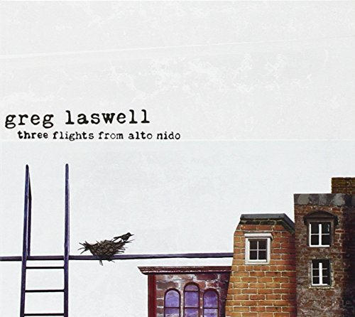 Greg Laswell Three Flights From Alto Nido