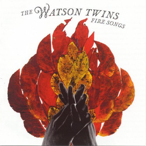 Watson Twins Fire Songs