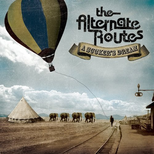 Alternate Routes Sucker's Dream
