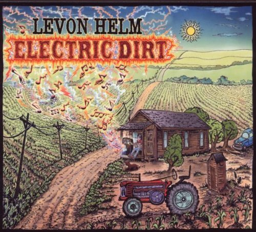 Levon Helm Electric Dirt