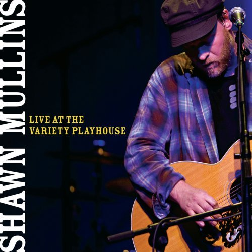 Shawn Mullins Live At The Variety Playhouse