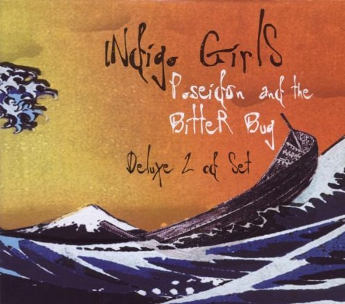 Indigo Girls Poseidon & The Bitter Bug 2 CD