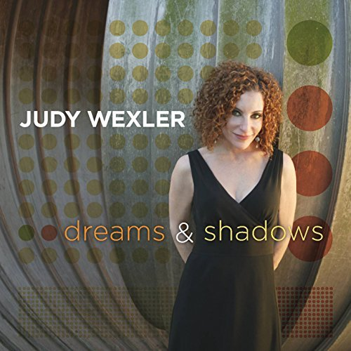 Judy Wexler Dreams & Shadows