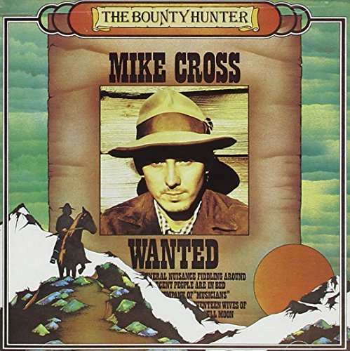 Mike Cross Bounty Hunter