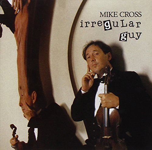 Mike Cross Irregular Guy