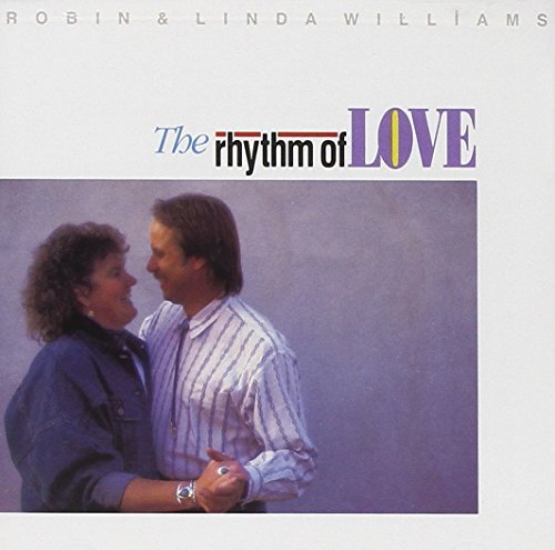 Robin & Linda Williams Rhythm Of Love