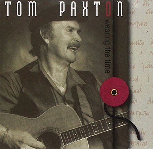 Tom Paxton Wearing The Time