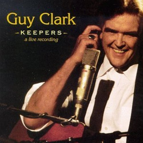 Guy Clark Keepers A Live Recording