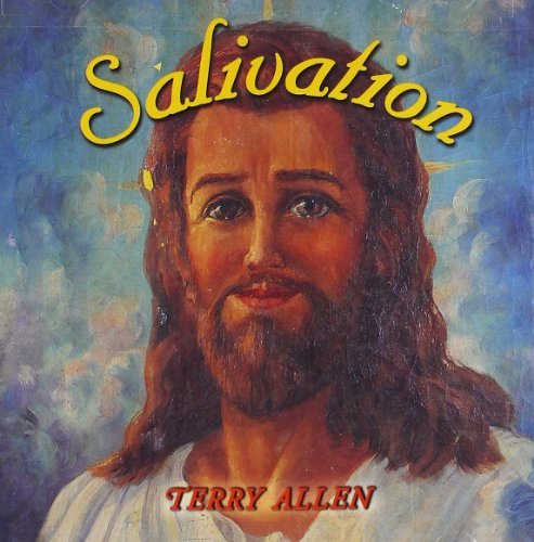 Terry Allen Salivation