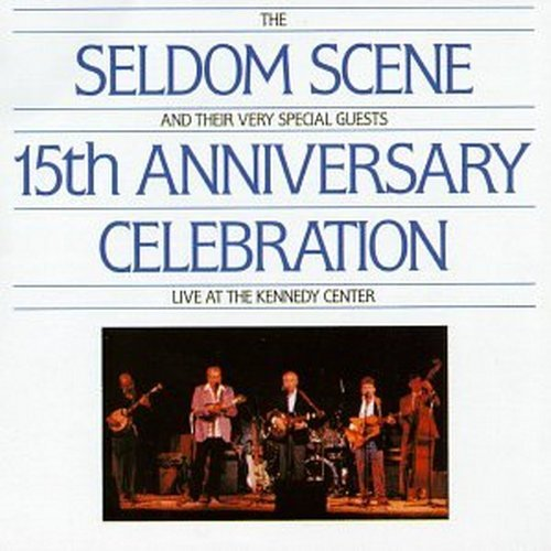 Seldom Scene 15th Anniversary Celebration