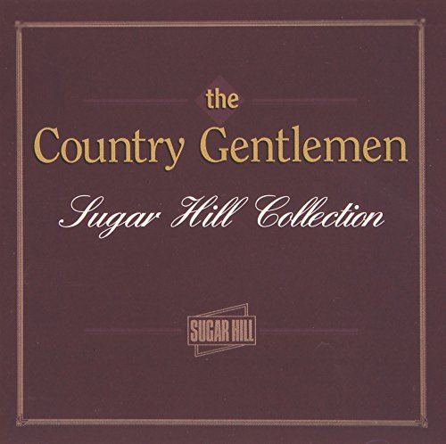 Country Gentlemen Sugar Hill Collection