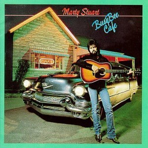 Marty Stuart Busy Bee Cafe