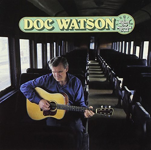 Doc Watson Riding The Midnight
