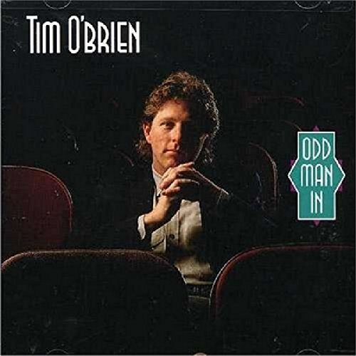 Tim O'brien Odd Man In