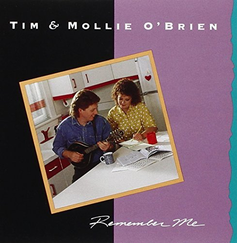 Tim & Mollie O'brien Remember Me