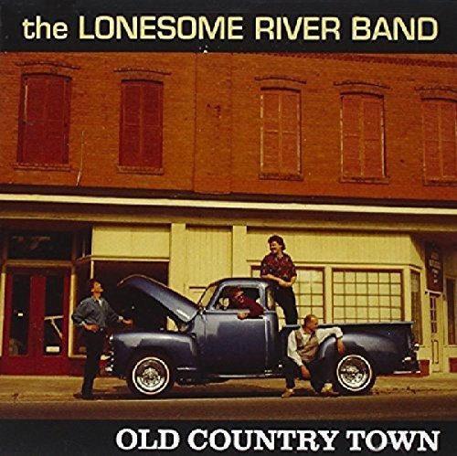 Lonesome River Band Old Country Town