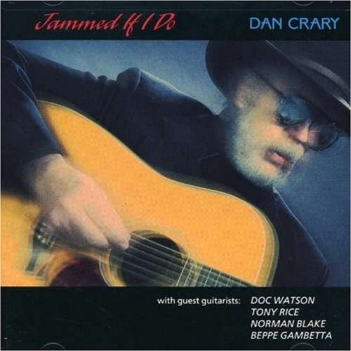 Dan Crary Jammed If I Do