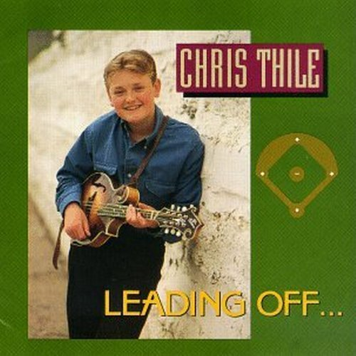 Chris Thile Leading Off