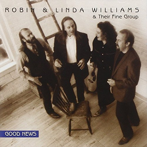 Robin & Linda Williams Good News